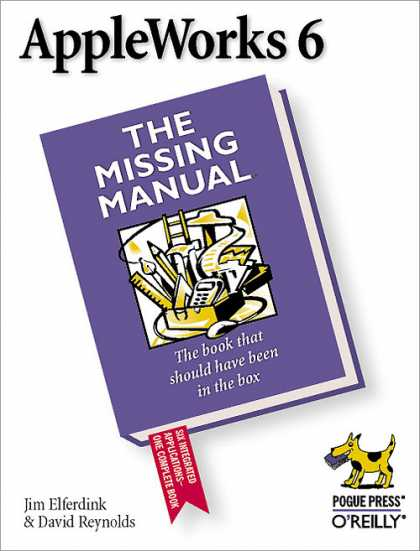O'Reilly Books - AppleWorks 6: the Missing Manual
