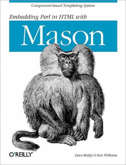 O'Reilly Books - Embedding Perl in HTML with Mason