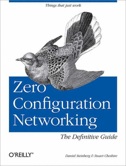 O'Reilly Books - Zero Configuration Networking: The Definitive Guide