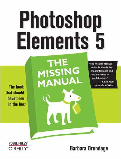 O'Reilly Books - Photoshop Elements 5: The Missing Manual