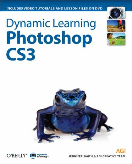 O'Reilly Books - Dynamic Learning: Photoshop CS3
