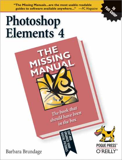 O'Reilly Books - Photoshop Elements 4: The Missing Manual