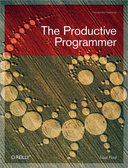 O'Reilly Books - The Productive Programmer