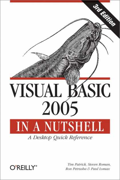 O'Reilly Books - Visual Basic 2005 in a Nutshell, Third Edition