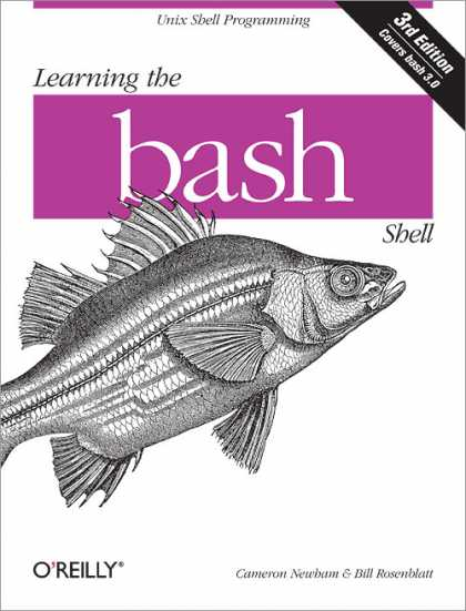 O'Reilly Books - Learning the bash Shell, Third Edition