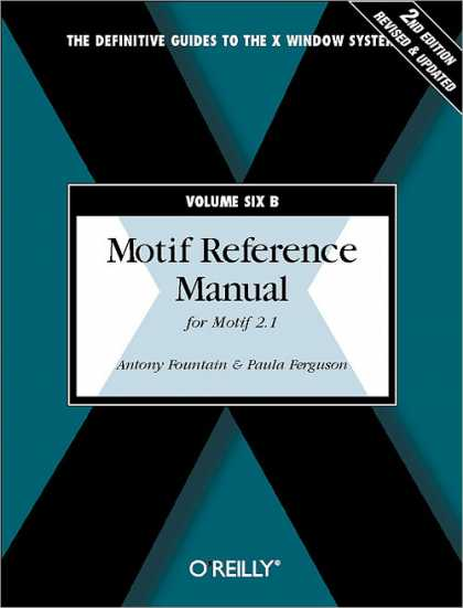 O'Reilly Books - Motif Reference Manual, VOL.6B, Second Edition