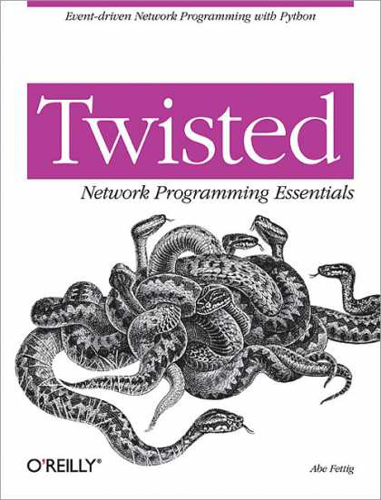 O'Reilly Books - Twisted Network Programming Essentials