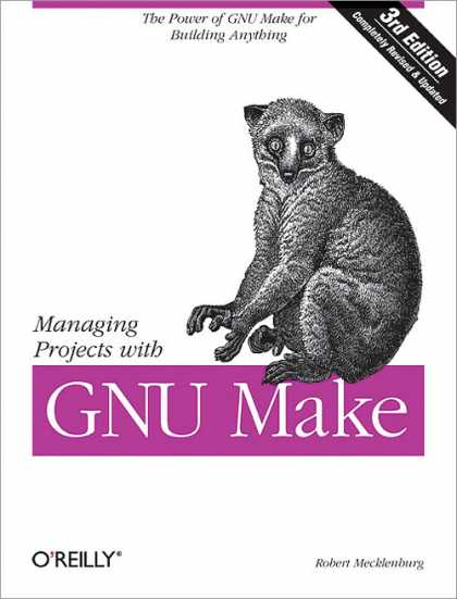 O'Reilly Books - Managing Projects with GNU Make, Third Edition