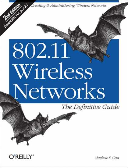 O'Reilly Books - 802.11 Wireless Networks: The Definitive Guide, Second Edition