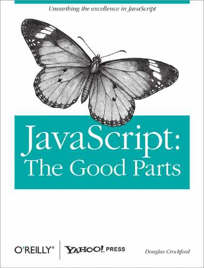 O'Reilly Books - JavaScript: The Good Parts