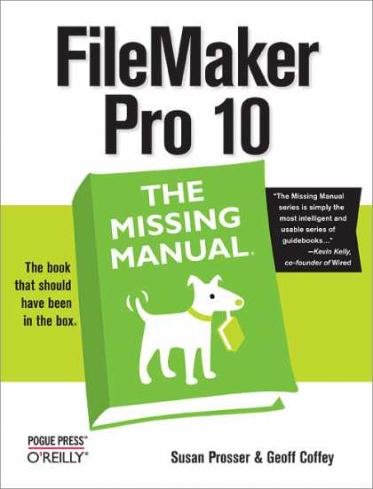 O'Reilly Books - FileMaker Pro 10: The Missing Manual