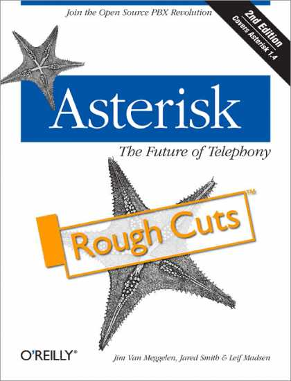 O'Reilly Books - Asterisk: The Future of Telephony, Second Edition