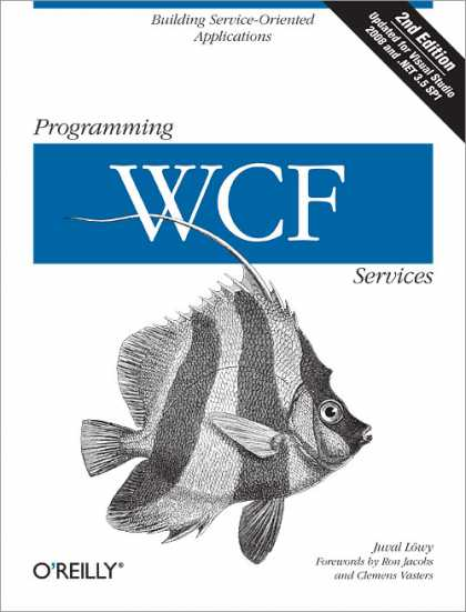 O'Reilly Books - Programming WCF Services, Second Edition