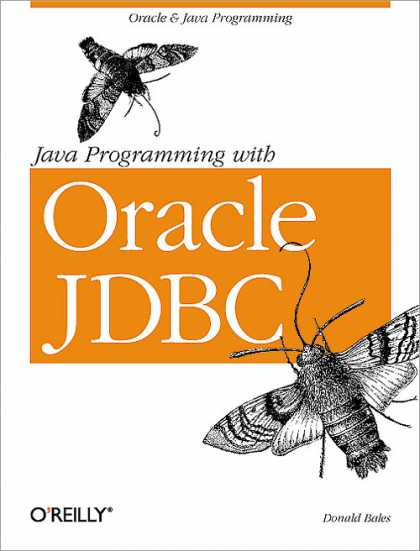O'Reilly Books - Java Programming with Oracle JDBC
