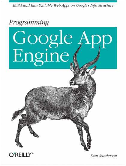 O'Reilly Books - Programming Google App Engine: Rough Cuts Version