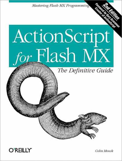 O'Reilly Books - ActionScript for Flash MX: The Definitive Guide, Second Edition