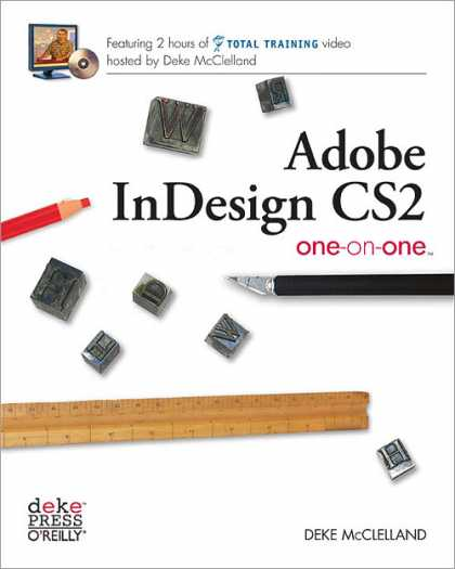 O'Reilly Books - Adobe InDesign CS2 One-on-One