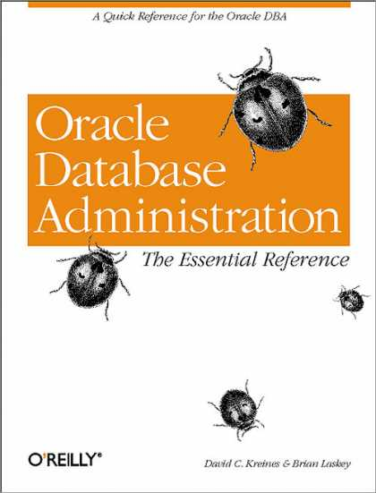 O'Reilly Books - Oracle Database Administration: The Essential Refe
