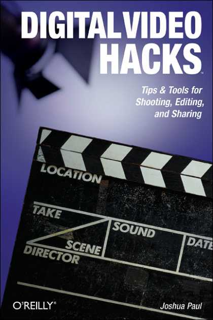O'Reilly Books - Digital Video Hacks