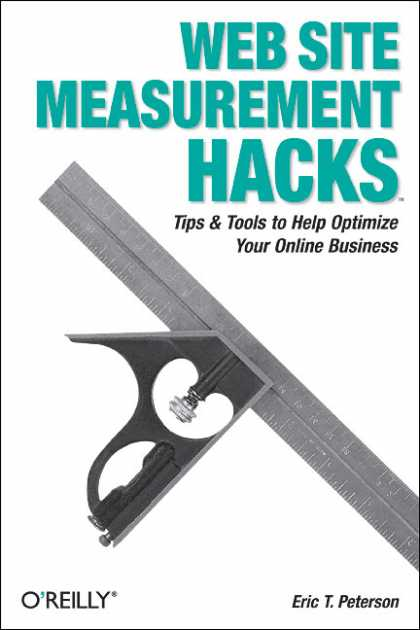 O'Reilly Books - Web Site Measurement Hacks
