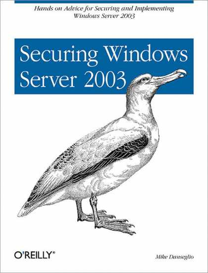 O'Reilly Books - Securing Windows Server 2003