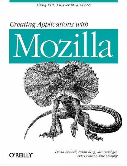 O'Reilly Books - Creating Applications with Mozilla