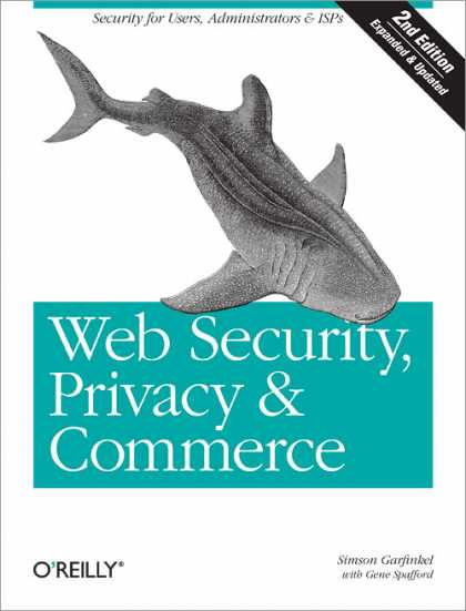 O'Reilly Books - Web Security, Privacy & Commerce, Second Edition