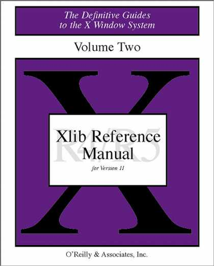 O'Reilly Books - XLIB Reference Manual R5