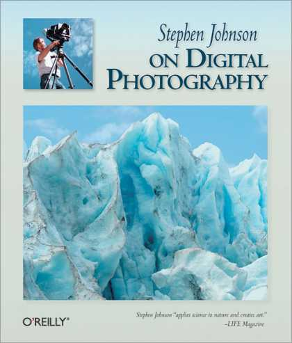 O'Reilly Books - Stephen Johnson on Digital Photography
