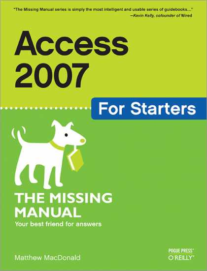 O'Reilly Books - Access 2007 for Starters: The Missing Manual