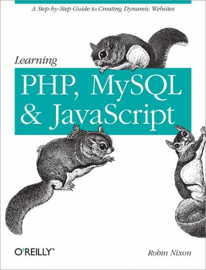O'Reilly Books - Learning PHP, MySQL, and JavaScript