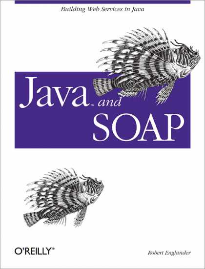 O'Reilly Books - Java and SOAP
