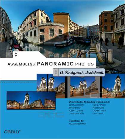 O'Reilly Books - Assembling Panoramic Photos: A Designer's Notebook