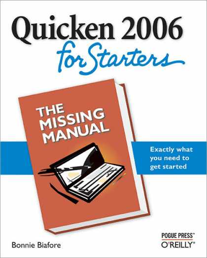 O'Reilly Books - Quicken 2006 for Starters: The Missing Manual