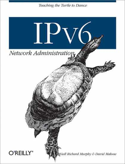 O'Reilly Books - IPv6 Network Administration