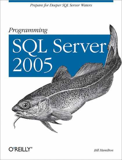 O'Reilly Books - Programming SQL Server 2005
