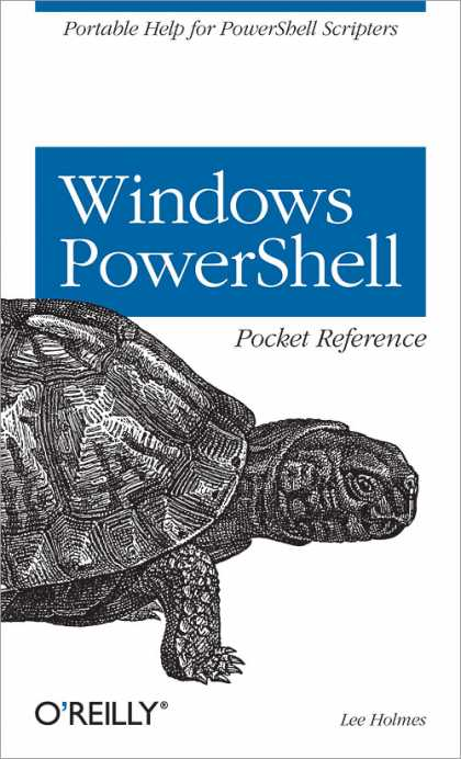 O'Reilly Books - Windows PowerShell Pocket Reference