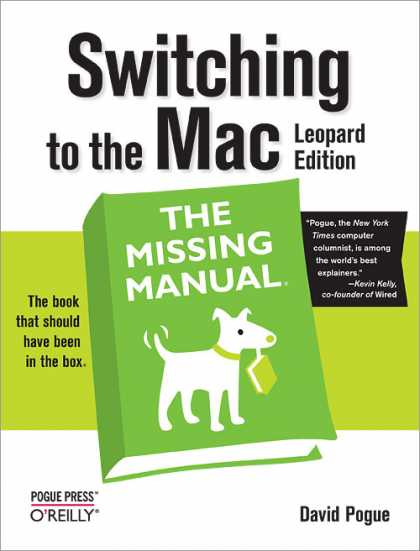 O'Reilly Books - Switching to the Mac: The Missing Manual, Leopard Edition