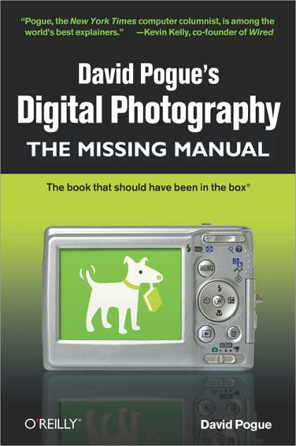 O'Reilly Books - David Pogue's Digital Photography: The Missing Manual