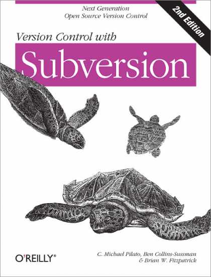 O'Reilly Books - Version Control with Subversion, Second Edition