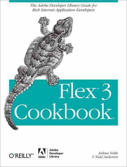 O'Reilly Books - Flex 3 Cookbook