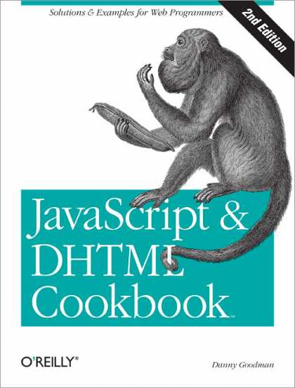 O'Reilly Books - JavaScript & DHTML Cookbook, Second Edition