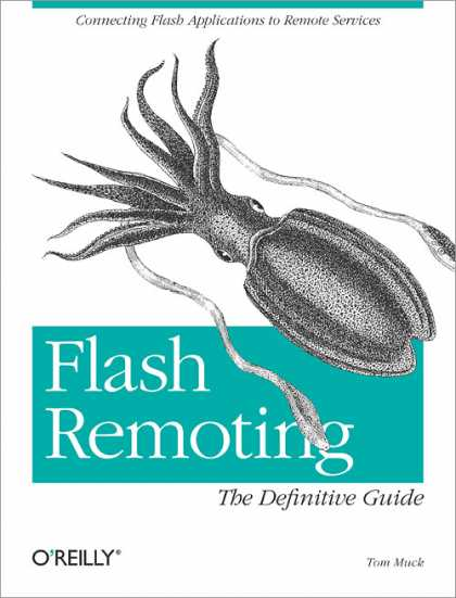 O'Reilly Books - Flash Remoting: The Definitive Guide
