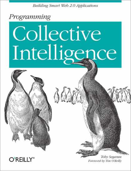 O'Reilly Books - Programming Collective Intelligence