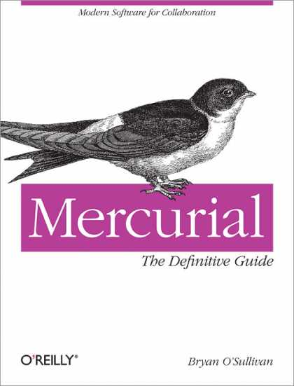 O'Reilly Books - Mercurial: The Definitive Guide