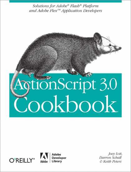 O'Reilly Books - ActionScript 3.0 Cookbook