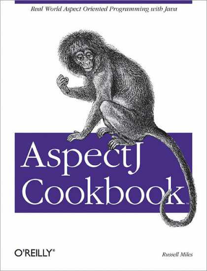 O'Reilly Books - AspectJ Cookbook