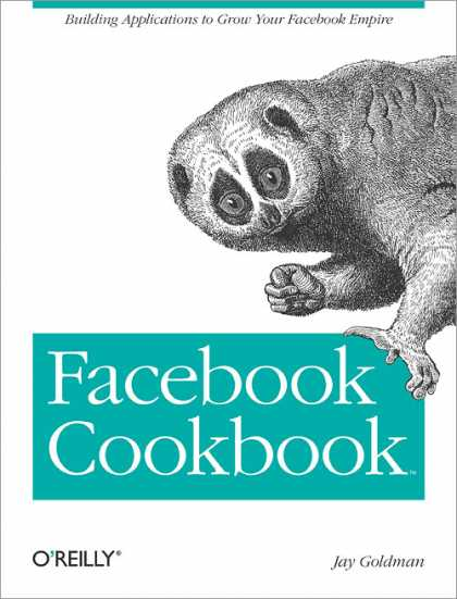 O'Reilly Books - Facebook Cookbook