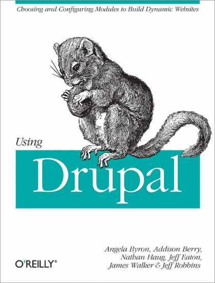O'Reilly Books - Using Drupal