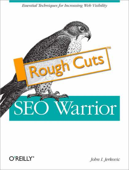 O'Reilly Books - SEO Warrior: Rough Cuts Version